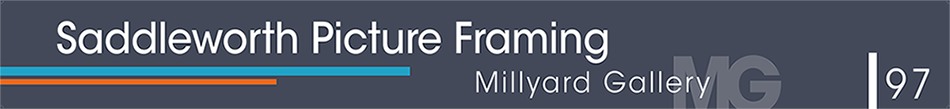Millyard Gallery & Saddleworth Picture Framing